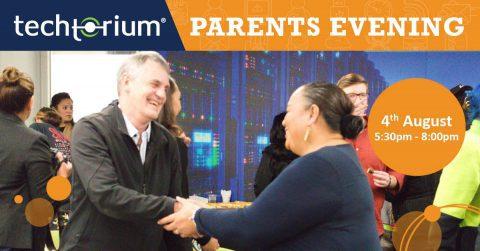 Techtorium Parents Evening